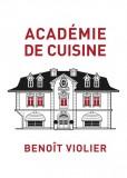 Académie de Cuisine - Benoît Violier